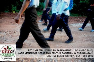 A poster by the environmentalist group Red2Green is recruiting participants  for its long walk to Parliament. Photo Credit: Red2Green